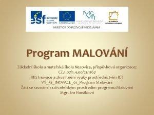 Program MALOVN Zkladn kola a matesk kola Nesovice