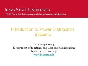 EE 653 Power distribution system modeling optimization and
