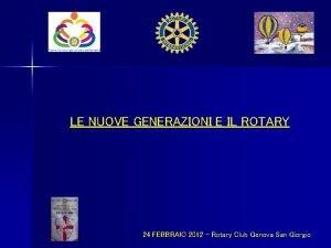 LE NUOVE GENERAZIONI E IL ROTARY 24 FEBBRAIO