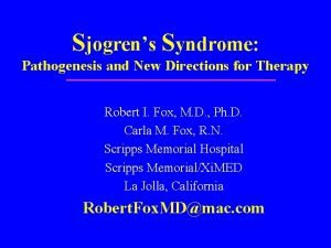 Sjogrens Syndrome Pathogenesis and New Directions for Therapy