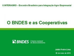 II INTERAGRO Encontro Brasileiro para Integrao Agro Empresarial
