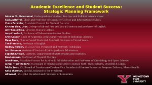 Academic Excellence and Student Success Strategic Planning Framework