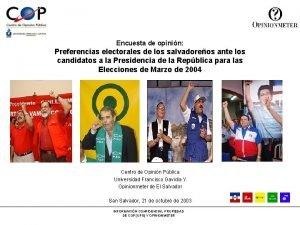 Encuesta de opinin Preferencias electorales de los salvadoreos