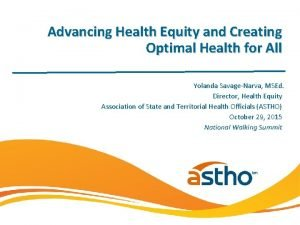 Advancing Health Equity and Creating Optimal Health for