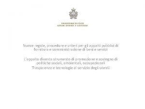 SEGRETERIA DI STATO AFFARI INTERNI E GIUSTIZIA Nuove