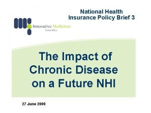 National Health Insurance Policy Brief 3 The Impact