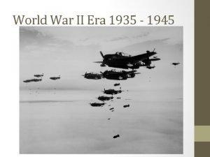 World War II Era 1935 1945 Fascism Fascism