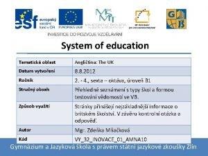 System of education Tematick oblast Anglitina The UK