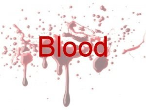 Blood All About Blood Blood Video Components Plasma