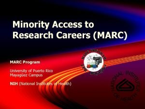 Minority Access to Research Careers MARC MARC Program