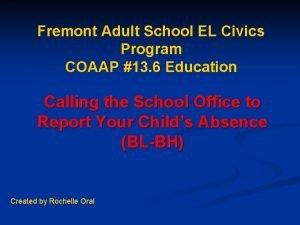 Fremont Adult School EL Civics Program COAAP 13