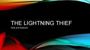 THE LIGHTNING THIEF Gods and Godesses ZEUS God