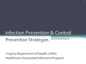 1 Infection Prevention Control Prevention Strategies Virginia Department