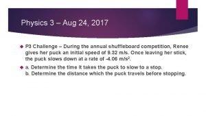 Physics 3 Aug 24 2017 P 3 Challenge