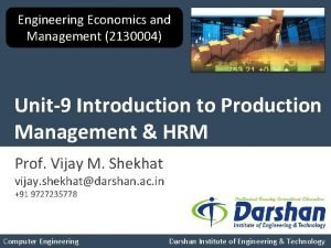 Engineering Economics and Management 2130004 Unit9 Introduction to