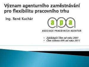 Vznam agenturnho zamstnvn pro flexibilitu pracovnho trhu Ing