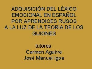 ADQUISICIN DEL LXICO EMOCIONAL EN ESPAOL POR APRENDICES