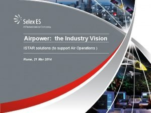 Airpower the Industry Vision ISTAR solutions to support