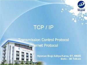 TCP IP Transmission Control Protocol Internet Protocol Nyoman