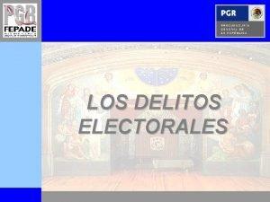 LOS DELITOS ELECTORALES ELECCIN ESTATAL 2010 ELECCIONES ESTATALES
