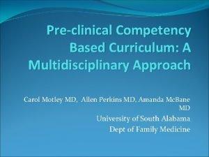 Preclinical Competency Based Curriculum A Multidisciplinary Approach Carol