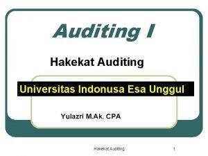 Auditing I Hakekat Auditing Universitas Indonusa Esa Unggul