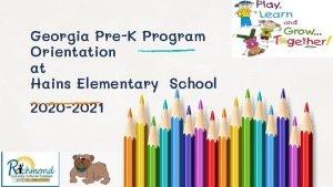Georgia PreK Program Orientation at Hains Elementary School