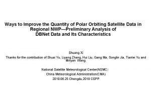 Ways to Improve the Quantity of Polar Orbiting