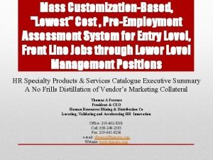 Mass CustomizationBased Lowest Cost PreEmployment Assessment System for