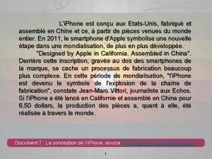 Li Phone est conu aux EtatsUnis fabriqu et