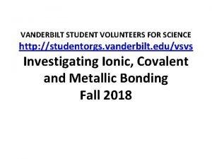 VANDERBILT STUDENT VOLUNTEERS FOR SCIENCE http studentorgs vanderbilt