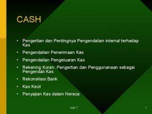 CASH Pengertian dan Pentingnya Pengendalian internal terhadap Kas