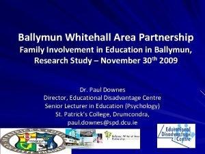 Ballymun Whitehall Area Partnership Family Involvement in Education