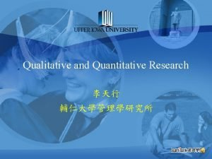 Qualitative and Quantitative Research Contents of This Chapter