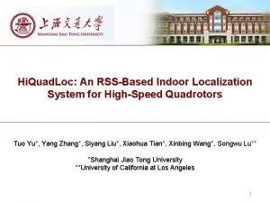 Hi Quad Loc An RSSBased Indoor Localization System