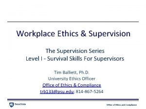 Workplace Ethics Supervision The Supervision Series Level I