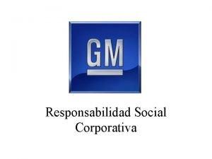Responsabilidad Social Corporativa Responsabilidad Social Corporativa Estamos comprometidos
