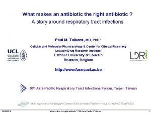 What makes an antibiotic the right antibiotic A