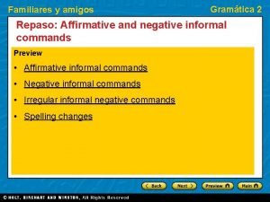 Familiares y amigos Gramtica 2 Repaso Affirmative and
