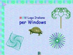 MSW Logo Italiano per Windows MSW Logo Italiano