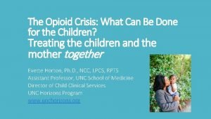 The Opioid Crisis What Can Be Done for