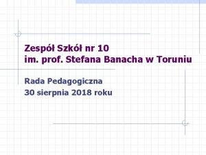 Zesp Szk nr 10 im prof Stefana Banacha