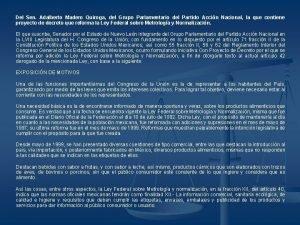 Del Sen Adalberto Madero Quiroga del Grupo Parlamentario