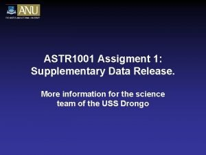 ASTR 1001 Assigment 1 Supplementary Data Release More