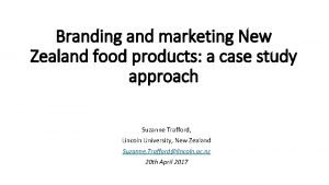 Branding and marketing New Zealand food products a