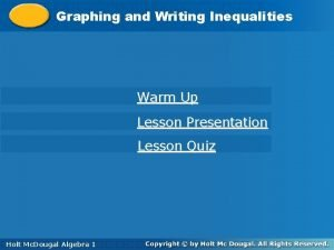 Graphing Writing Inequalities Graphingand Writing Warm Up Lesson