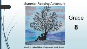 Summer Reading Adventure Grade 8 Artwork by Hailey