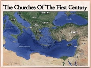 The Churches Of The First Century The Churches