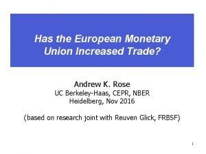 Has the European Monetary Union Increased Trade Andrew