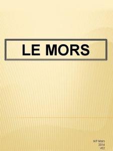 LE MORS NP Mars 2014 v 02 Rendons